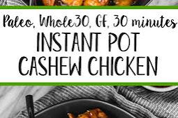 Instant Pot Cashew Chicken: Whole30, Paleo, 30 Minutes