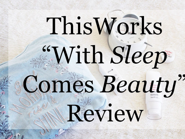 ThisWorks: With Sleep Comes Beauty REVIEW