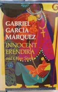 Chuyện Buồn Không Thể Tin Được Của Êrênhđira Ngây Thơ Và Người Bà Bất Lương - Gabriel García Marquez