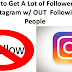 Get Followers without Following Back On Instagram