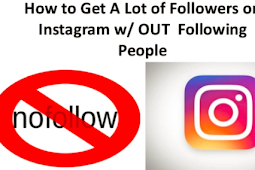 How to Get More Instagram Followers without Following Back