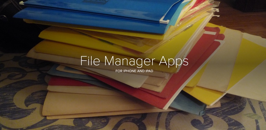 Best File Manager Apps for iPhone and iPad
