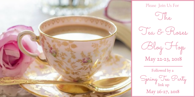 The Tea and Roses Blog Hop