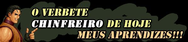 "Verbete Chinfreiro: ""Racha"""