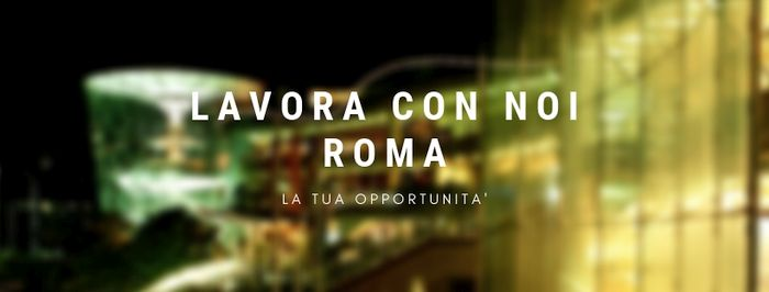 Lavora Con Noi Roma