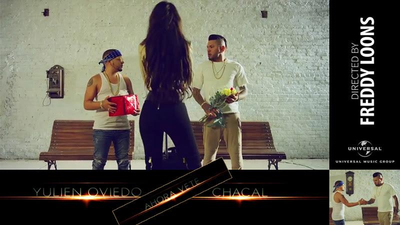 Yulien Oviedo y Chacal - ¨Ahora vete¨ - Videoclip - Dirección: Freddy Loons. Portal Del Vídeo Clip Cubano - 01