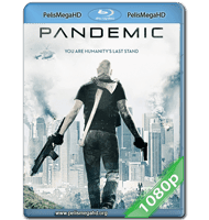 PANDEMIC (2016) FULL 1080P HD MKV ESPAÑOL LATINO