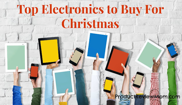 Top Electronics to Buy For Christmas  via  www.productreviewmom.com