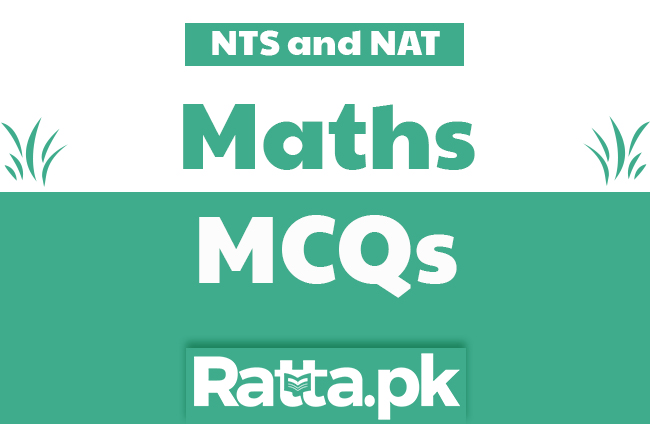Maths MCQs with Answers for NTS and NAT Tests online pdf