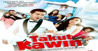 Download Film TAKUT KAWIN 2018 HDRip Full Movie Streaming