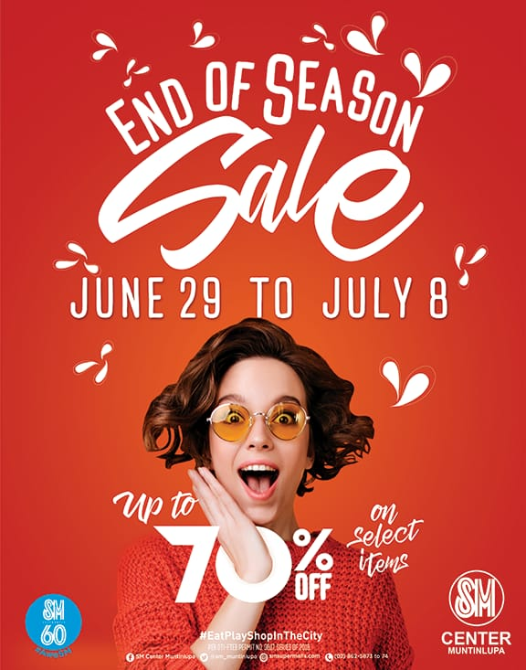 Up to 70% OFF - End of Season Sale - June 29 to July 8 - SM