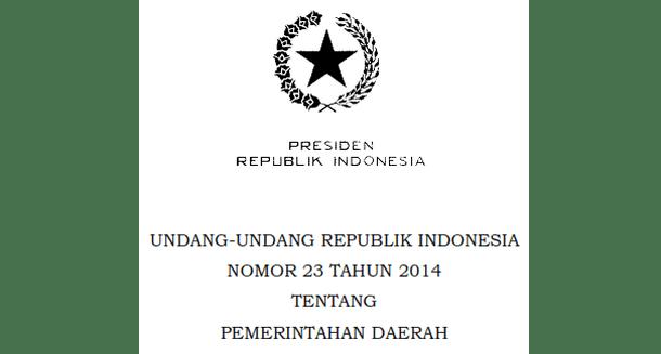 Undang-undang (UU) Nomor 23 Tahun 2014 Tentang Pemerintahan Daerah