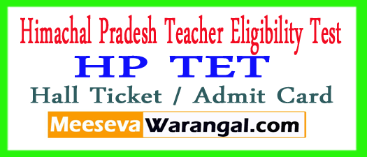 HP TET Hall Ticket / Admit Card 2018 Download