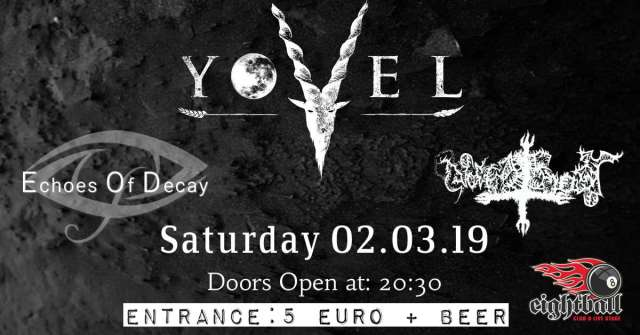 YOVEL: Σάββατο 2 Μαρτίου @ Eightball w/ Echoes of Decay και Nachtfrost