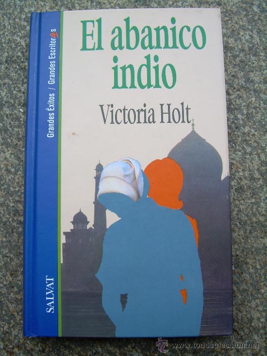 El abanico indio – Victoria Holt