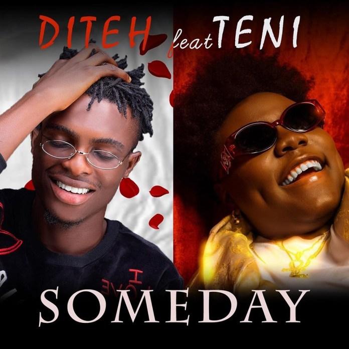 "[SB-MUSIC] Diteh – ""Someday"" ft. Teni"