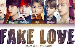 Lirik BTS - Fake Love (Japanese Version)