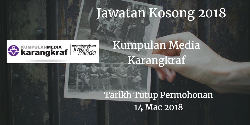 Jawatan Kosong Kumpulan Media Karangkraf 14 Mac 2018