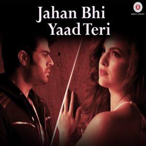 Jahan Bhi Yaad Teri – Darshan Raval