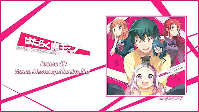 Hataraku Maou-sama! Drama CD [ Subtitle Indonesia ] – ANIMEKOMPI WEB ID