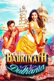 Download Film Badrinath Ki Dulhania (2017) Bluray Subtitle Indonesia