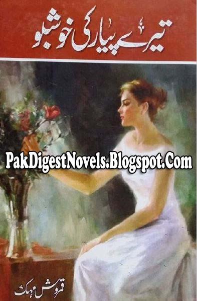 Tere Payar Ki Khushboo Novel By Qamrosh Mehak Pdf Free Download