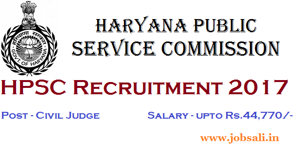 HPSC Jobs, Govt jobs in Haryana, HPSC Civil Judge vacancy 2017