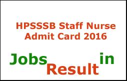 HPSSSB Staff Nurse Admit Card 2016