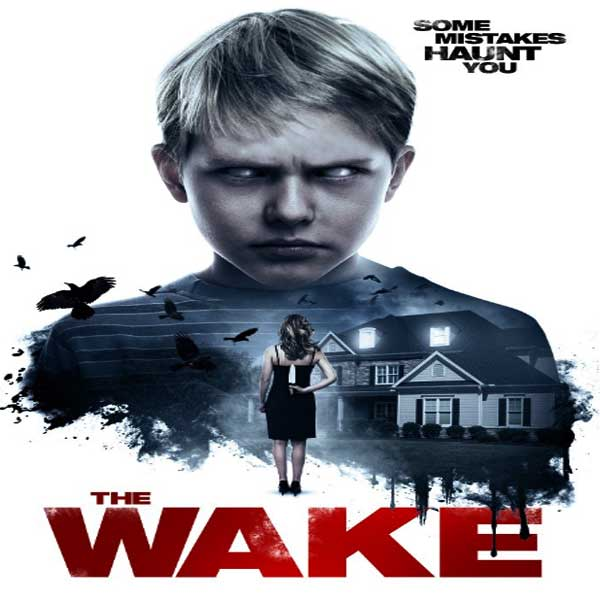 The Wake, The Wake Synopsis, The Wake Trailer, The Wake Review, Poster The Wake