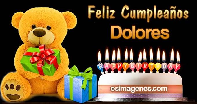 Feliz cumpleaños Dolores