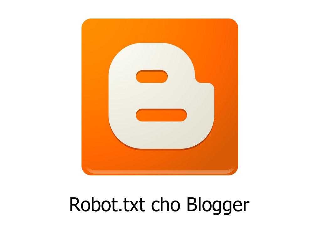 Cấu hình Robots.txt chuẩn nhất cho Blogspot (Blogger)