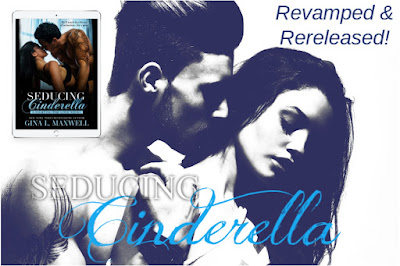 Rerelease: Seducing Cinderella (Fighting for Love #1) by Gina L. Maxwell