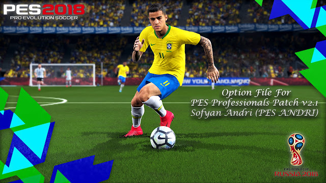 Option File PES 2018 untuk PES Professionals Patch 2.1 update 10/5/2018