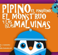 Libro Pipino el pingüino, el monstruo y las Islas Malvinas