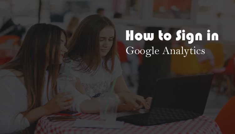 Google analytics sign in Kaise Kare?