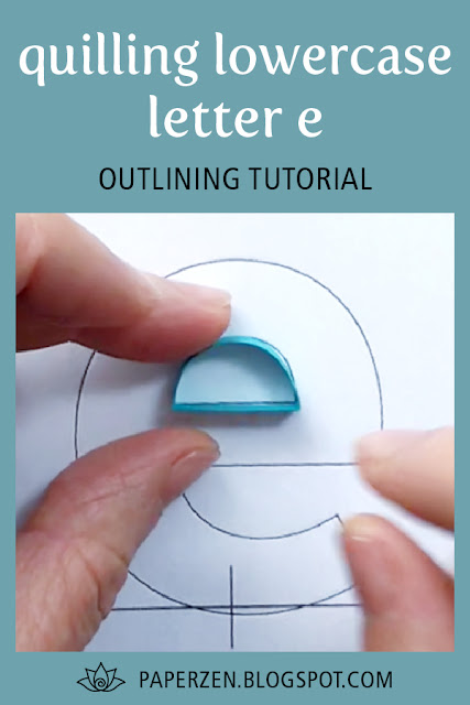 quilling lowercase letter e tutorial pattern how to
