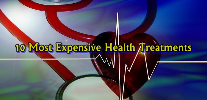 Top 10 Most Expensive Health Treatments