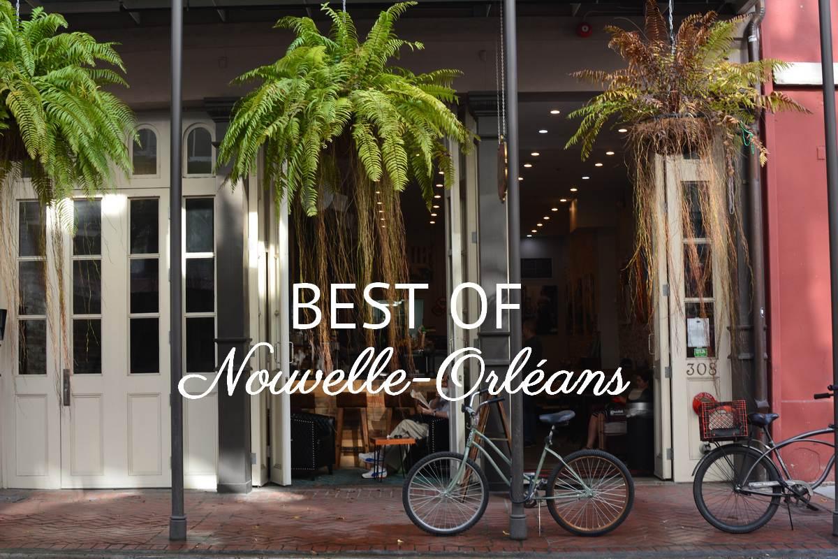 Best of Nouvelle-Orléans
