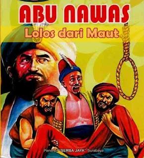 Abu Nawas Lolos Dihukum Pancung
