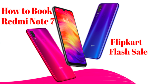 Book Redmi Note 7 Pro On Flipkart Flash Sale 20th March Trick