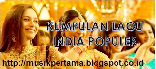 Download Lagu India Terbaru, Terbaik dan Terpopuler