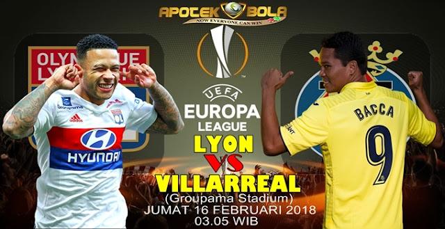 Prediksi Lyon vs Villarreal 16 Februari 2018