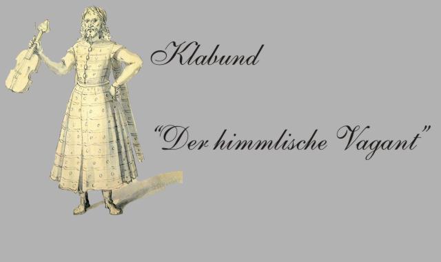 Gedichte Und Zitate Fur Alle Klabund Der Himmlische Vagant Des