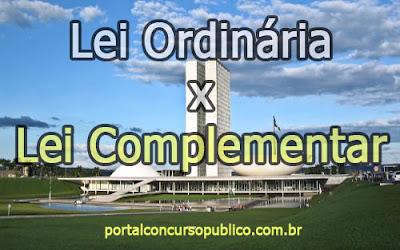 Lei ordinária e Lei complementar: qual a diferença?