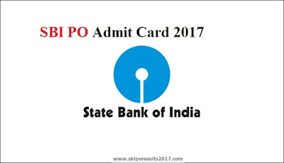 SBI PO Admit Card 2017