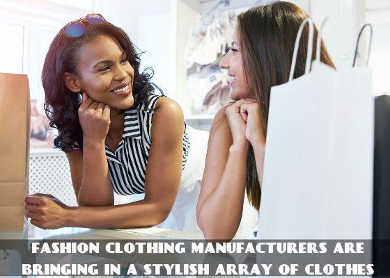 Fashion Clothing Manufacturers