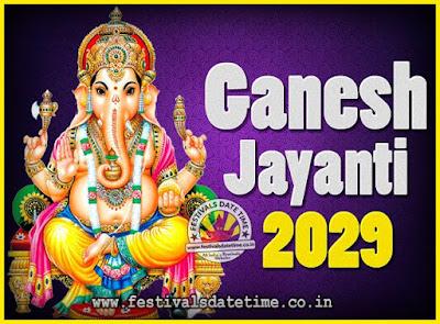 2029 Ganesh Jayanti Puja Date & Time, 2029 Ganesh Jayanti Calendar