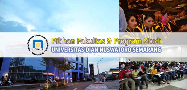 Pilihan Fakultas & Program Studi UDINUS Semarang