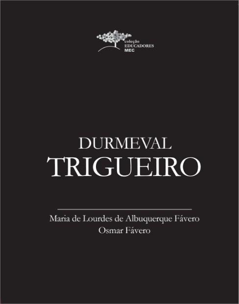 Durmeval Trigueiro - Maria de Lourdes de Albuquerque Fávero