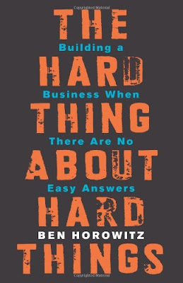 The Hard Thing About Hard Things: Building a Business When There Are No Easy Answers pdf free download